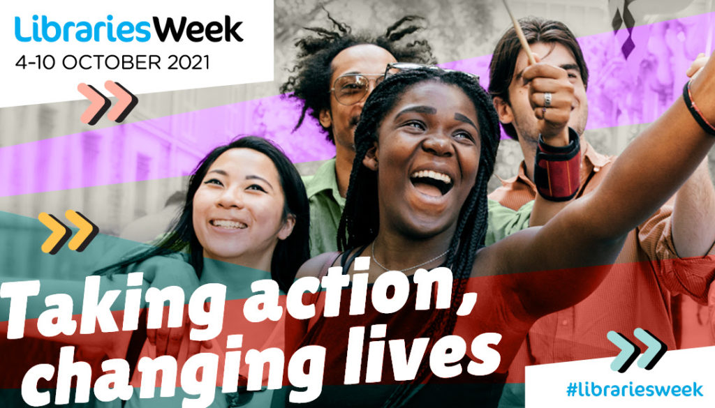 The Libraries Week 2021 logo, showing a group of young people celebrating while waving flags and the caption 'Taking action, changing lives'