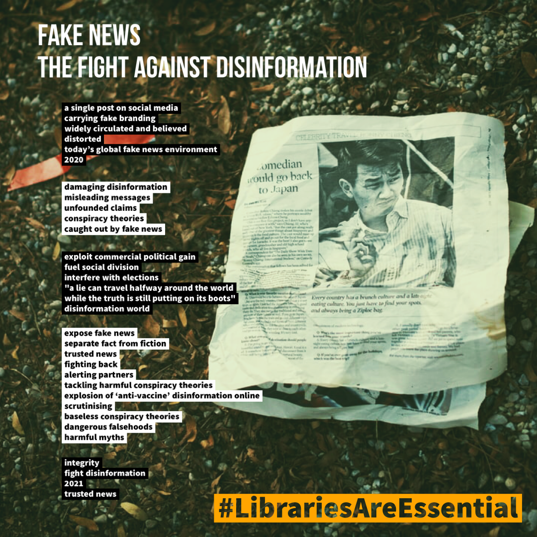a newspaper lying on the ground beside a headline reading 'Fake News: The Fight Against Disinformation', the text of the poem and the #LibrariesAreEssential hashtag.