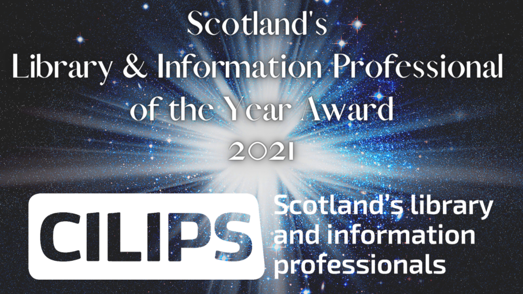 The Scottish Library and Information Professional of the Year Award graphic, showing the CILIPS logo in white in front of a blue, black and white background of a solar galaxy