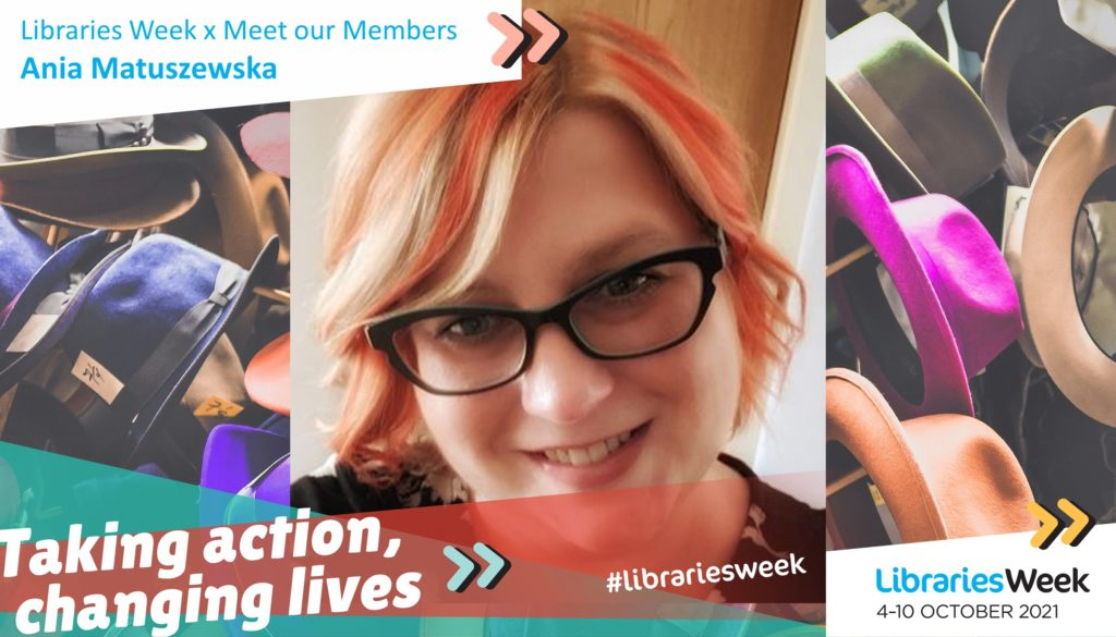 The Libraries Week graphic with white text reading 'Taking action, changing lives' and a photograph of Ania with a background of multicoloured hats
