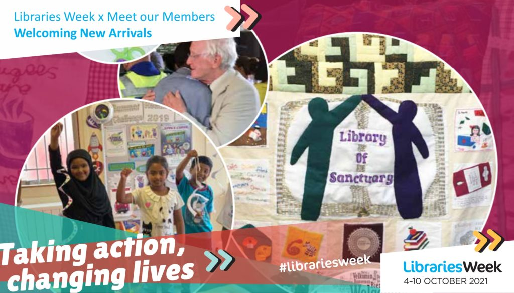 The Libraries Week graphic with text reading 'Taking action, changing lives' in front of a screenshot from the Library of Sanctuary resource pack, showing people embracing and children holding up crafts